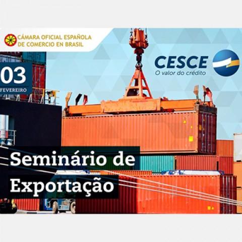 Seminário de Exportação acontece no dia 3 de fevereiro na Cámara Española
