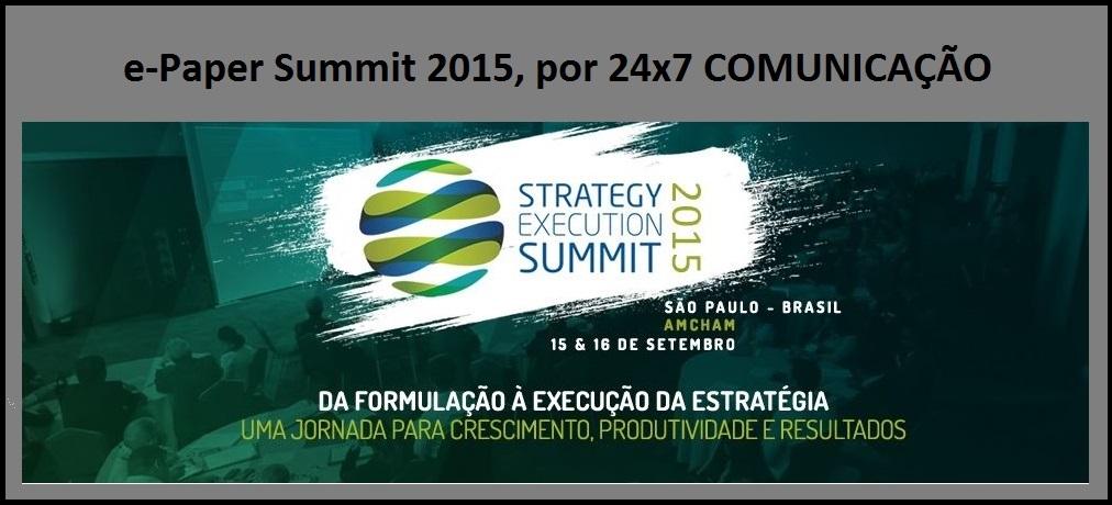24x7 Comunicação produz e-paper com melhores momentos do Summit 2015