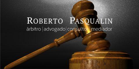 Roberto Pasqualin, novo escritório especializado em Arbitragem